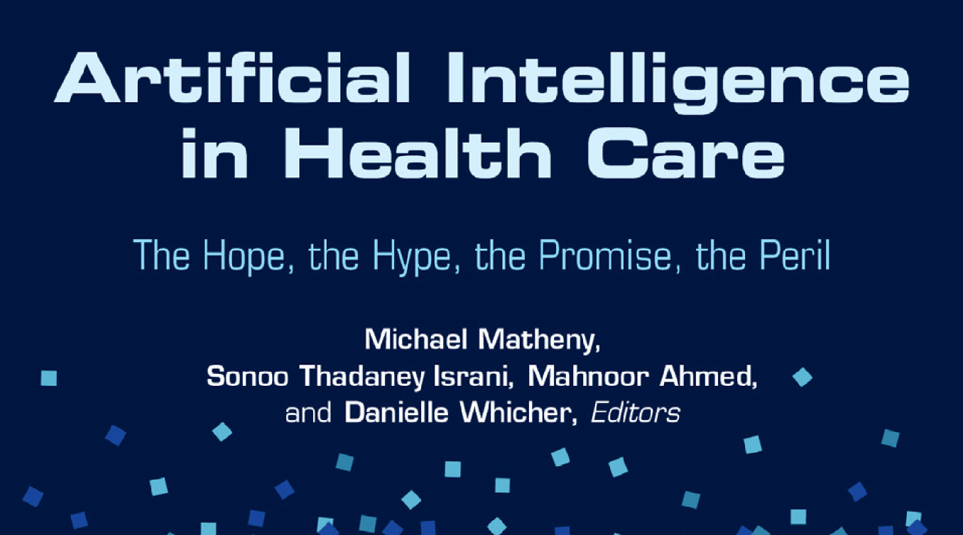 Cover Image: Artificial Intelligence in Healthcare: The Hope, The Hype, The Promise, The Peril